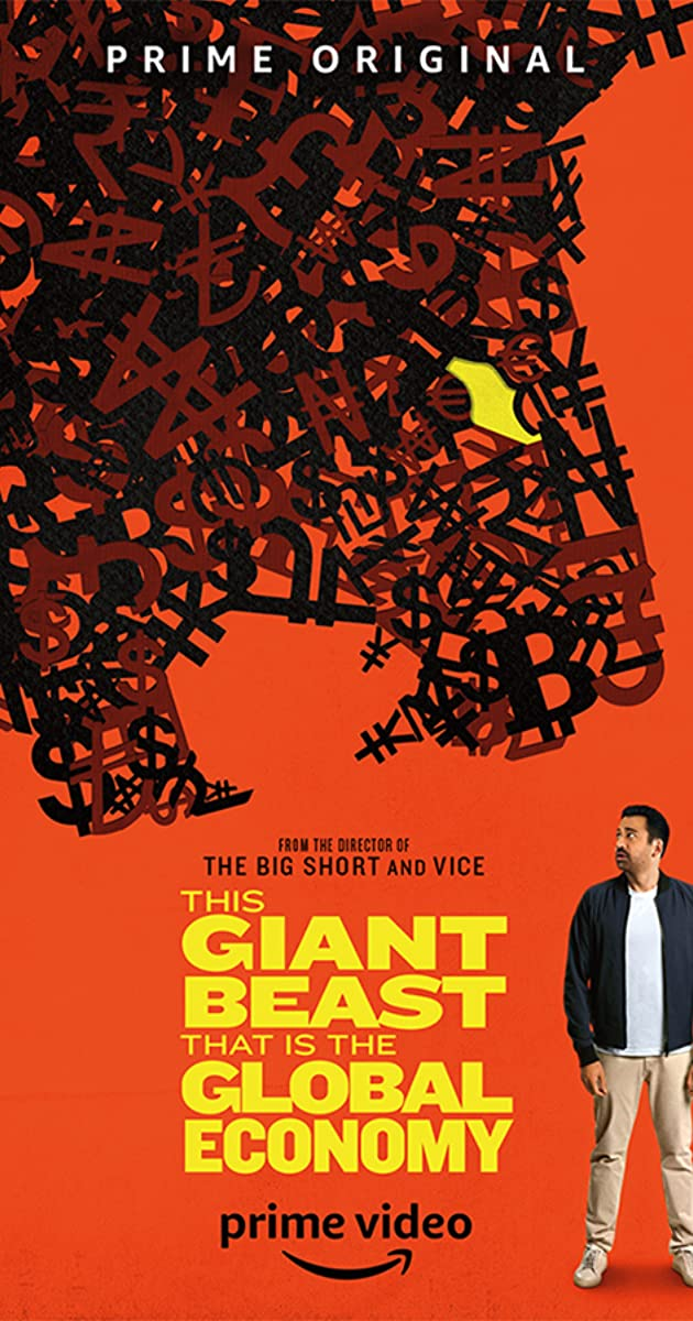 This Giant Beast That is the Global Economy (TV Series 2019– ) - IMDb