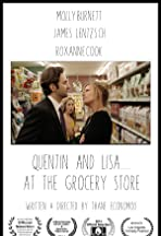 Quentin and Lisa... at the Grocery Store