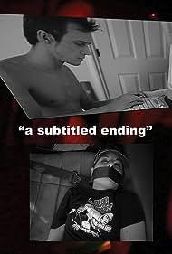A Subtitled Ending (2008)