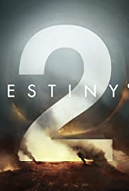 Destiny 2: New Legends Will Rise - Live Action Trailer Poster