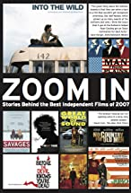Primary image for Zoom In: Stories Behind the Best Independent Films of 2007
