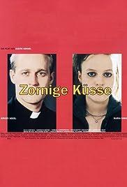 Zornige Küsse Poster