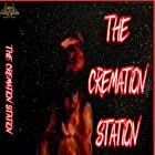 The Cremation Station (2019)