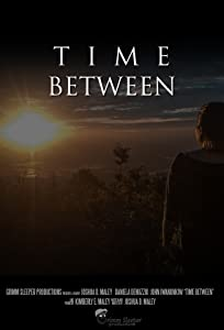 Guarda facilmente un film completo Time Between by Joshua D. Maley [flv] [320p] [h264] (2011)