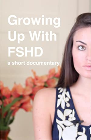 Growing Up With FSHD