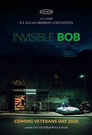 Invisible Bob Poster