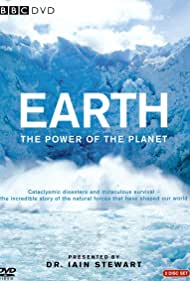 Earth: The Power of the Planet (2008) Poster - TV Show Forum, Cast, Reviews