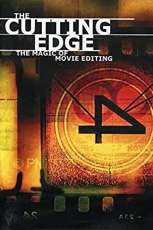 The Cutting Edge: The Magic of Movie Editing (2004)