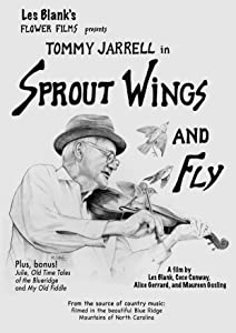 Movie for download Sprout Wings and Fly by Les Blank [movie]