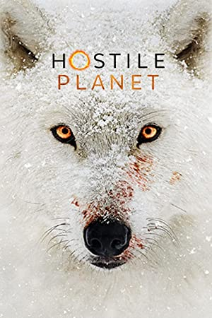 Where to stream Hostile Planet