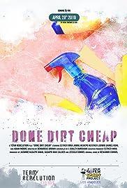 Done Dirt Cheap Poster