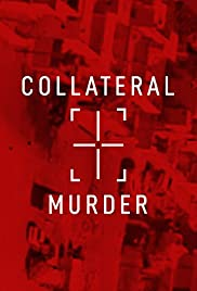 Collateral Murder Poster