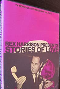 Primary photo for Rex Harrison Presents Stories of Love