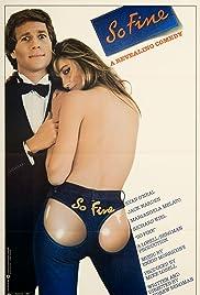 So Fine(1981) Poster - Movie Forum, Cast, Reviews