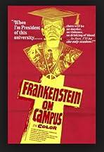Dr. Frankenstein on Campus