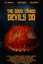 The Good Things Devils Do