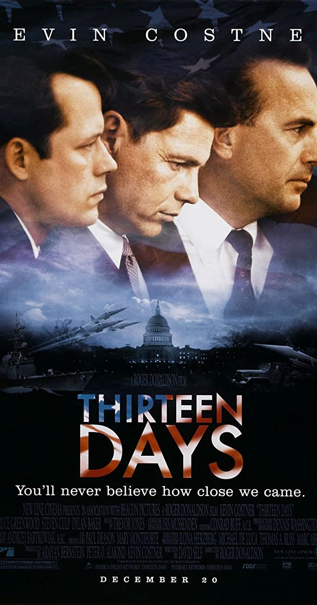 Thirteen Days 2000 Full Cast Crew Imdb