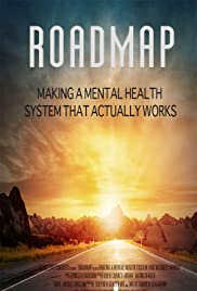 Roadmap: Making a Mental Health System That Works