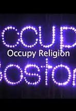 Occupy Boston: Occupy Religion