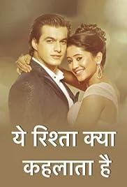 Yeh Rishta Kya Kehlata Hai (TV Series 2009– ) - IMDb