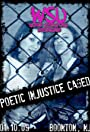 WSU: Poetic Injustice Caged