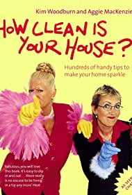 Kim Woodburn and Aggie MacKenzie in How Clean Is Your House? (2004)