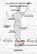 I Hate Being Black