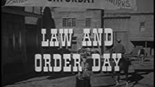 Law and Order Day