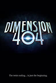 Primary photo for Dimension 404