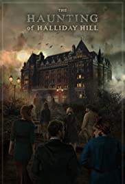 The Haunting of Halliday Hill Poster