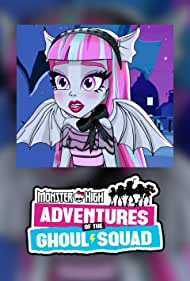 Monster High: Adventures of the Ghoul Squad (2017)