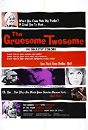 The Gruesome Twosome (1967) Poster - Movie Forum, Cast, Reviews