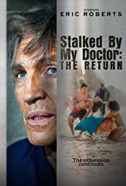 Stalked by My Doctor: The Return (2016) 720p