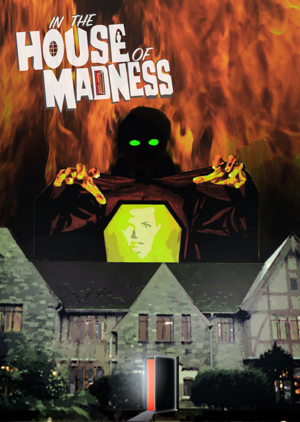 In the House of Madness