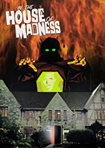 In the House of Madness full movie 720p download