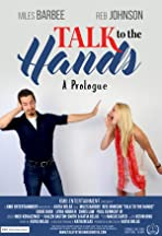 Talk to the Hands - A Prologue