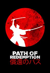 Primary photo for Path of Redemption