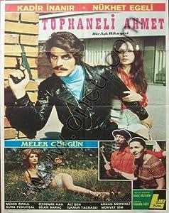 Movies full 2018 download Tophaneli Ahmet: Bir ask hikayesi by Feyzi Tuna [[movie]