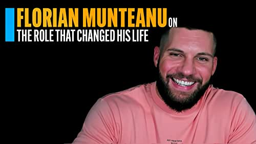 Florian Munteanu on the Role That Changed His Life