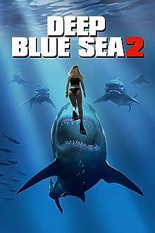 Deep Blue Sea 2 (2018 Video)