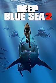 Danielle Savre in Deep Blue Sea 2 (2018)