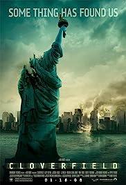 Cloverfield(2008) Poster - Movie Forum, Cast, Reviews