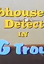 Clubhouse Detectives in Big Trouble