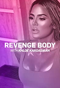 Primary photo for Revenge Body with Khloé Kardashian