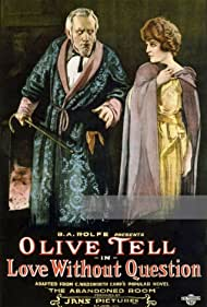 Olive Tell in Love Without Question (1920)
