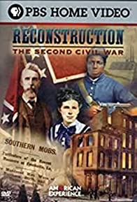 Primary photo for Reconstruction: The Second Civil War, Part 1 - Revolution