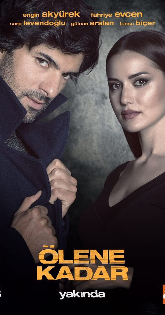 Ölene Kadar (TV Series 2017) - IMDb