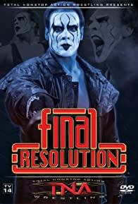 Primary photo for TNA Wrestling: Final Resolution