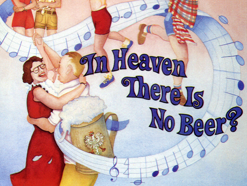 In Heaven There Is No Beer? (1984)