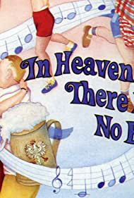 In Heaven There Is No Beer? (1984) Poster - Movie Forum, Cast, Reviews